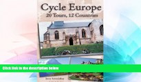 Big Deals  Cycle Europe: 20 Tours, 12 Countries  Free Full Read Best Seller