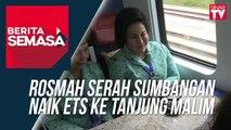 Rosmah Serah Sumbangan Naik ETS Ke Tanjung Malim