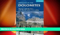 Must Have PDF  Trekking in the Dolomites: Alta Via 1 And Alta Via 2 With Alta Via Routes 3-6 In