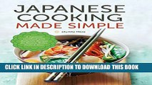 [PDF] Japanese Cooking Made Simple: A Japanese Cookbook with Authentic Recipes for Ramen, Bento,