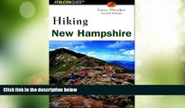 Must Have PDF  Hiking New Hampshire (State Hiking Guides Series)  Best Seller Books Most Wanted