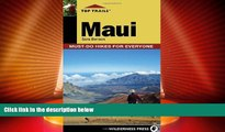 Big Deals  Top Trails: Maui: Must-Do Hikes for Everyone  Best Seller Books Most Wanted