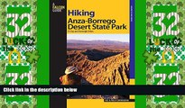 Big Deals  Hiking Anza-Borrego Desert State Park: 25 Day And Overnight Hikes (Regional Hiking