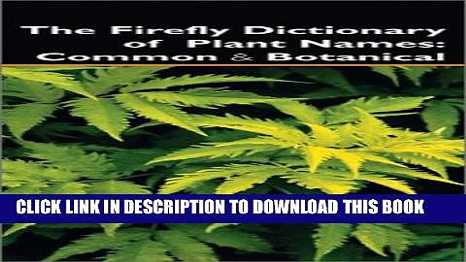 [PDF] The Firefly Dictionary of Plant Names: Common and Botanical Popular  Online