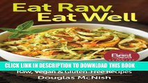 [PDF] Eat Raw, Eat Well: 400 Raw, Vegan and Gluten-Free Recipes Full Colection