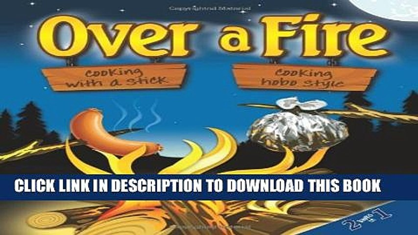 [PDF] Over a Fire: Cooking with a Stick Cooking Hobo Style - Campfire Cooking Full Online | Godialy.com