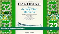 Big Deals  Canoeing the Jersey Pine Barrens (Regional Paddling Series)  Best Seller Books Most