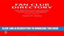 [PDF] Fan Club Directory: Over 2400 Fan Clubs and Fan-Mail Internet and Email Addresses in the