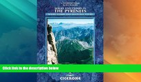 Big Deals  Walks and Climbs in the Pyrenees (Cicerone Guides)  Free Full Read Best Seller