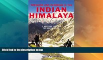 Big Deals  Trekking and Climbing in the Indian Himalaya (Trekking   Climbing)  Best Seller Books