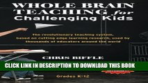 [PDF] Whole Brain Teaching for Challenging Kids: (and the rest of your class, too!) Full Colection