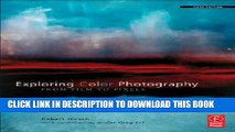 [PDF] Exploring Color Photography Fifth Edition: From Film to Pixels Full Online