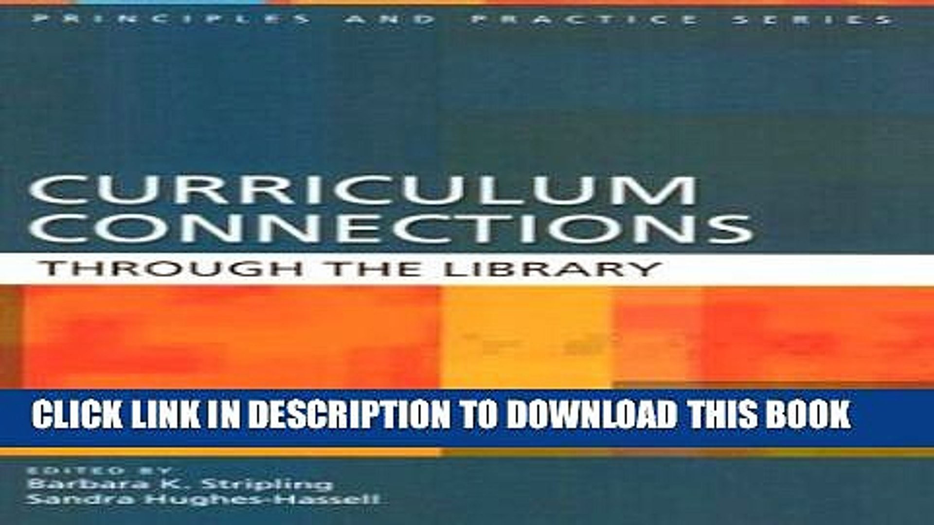 [Read PDF] Curriculum Connections through the Library (Principles and  Practice) Ebook Online