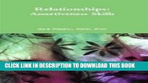 [PDF] Relationships: Assertiveness Skills (Essential Relationship Series) Popular Collection