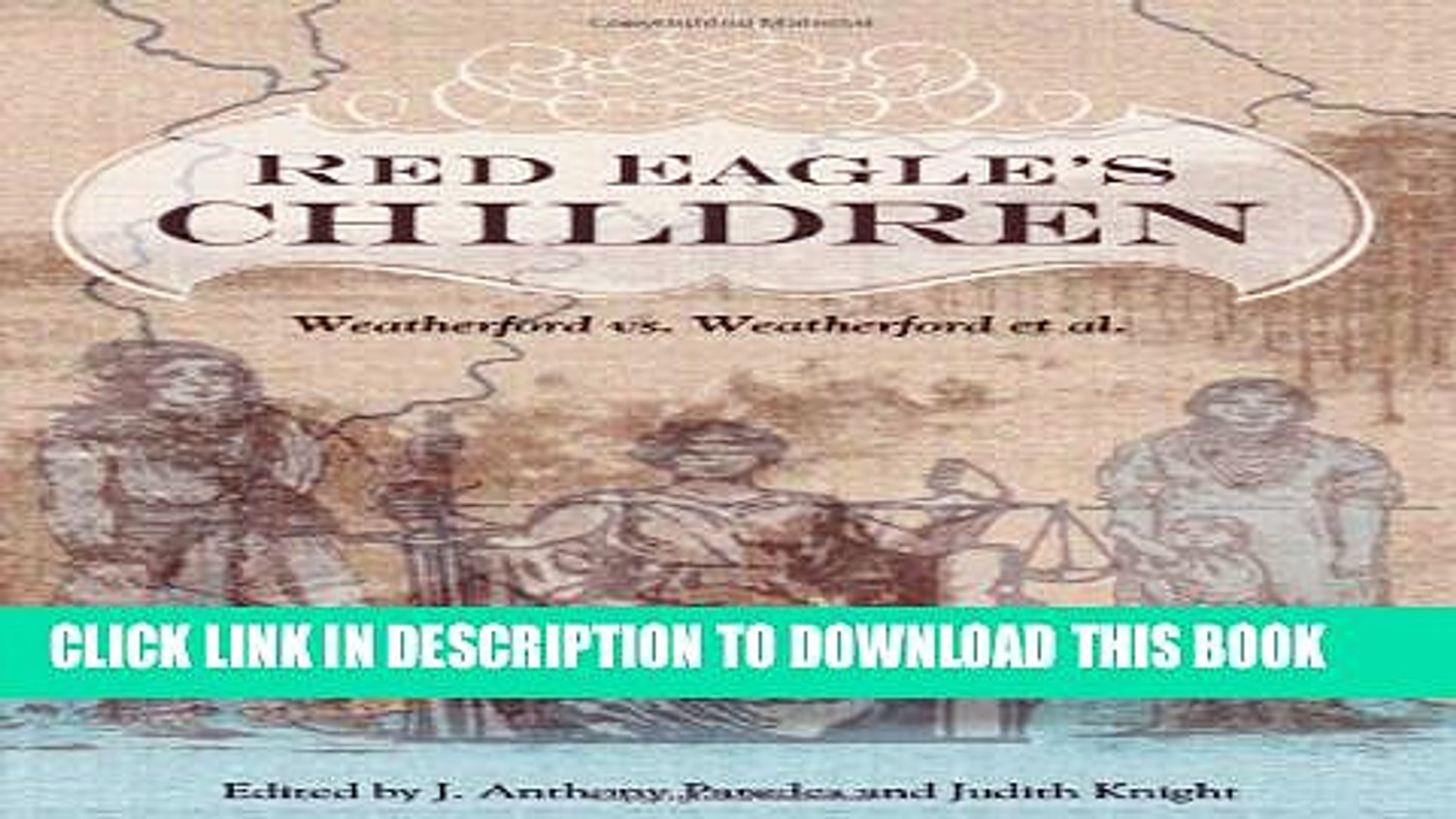 [PDF] Red Eagle s Children: Weatherford vs. Weatherford et al. (Contemporary American Indians)