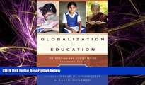 FREE PDF  Globalization and Education: Integration and Contestation across Cultures  BOOK ONLINE