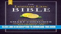 [PDF] The New Lemon Law Bible: Everything the Smart Consumer Needs to Know about Automobile Law