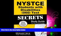 Pdf Online NYSTCE Students with Disabilities (060) Test Secrets Study Guide: NYSTCE Exam Review