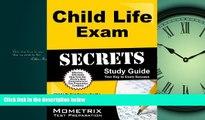 Choose Book Child Life Exam Secrets Study Guide: Child Life Test Review for the Child Life