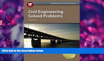 For you Civil Engineering Solved Problems, 7th Ed