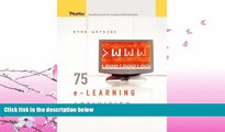 FAVORITE BOOK  75 e-Learning Activities: Making Online Learning Interactive 1st edition by