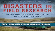 [Read PDF] Disasters in Field Research: Preparing for and Coping with Unexpected Events Ebook Free