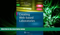 FAVORITE BOOK  Creating Web-based Laboratories (Advanced Information and Knowledge Processing)