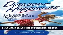 [New] HAPPINESS : Discover Happiness at Every Age... At Every Stage of Life (Happiness Handbook)