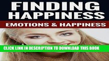 [New] Finding Happiness - Emotions   Happiness Exclusive Online