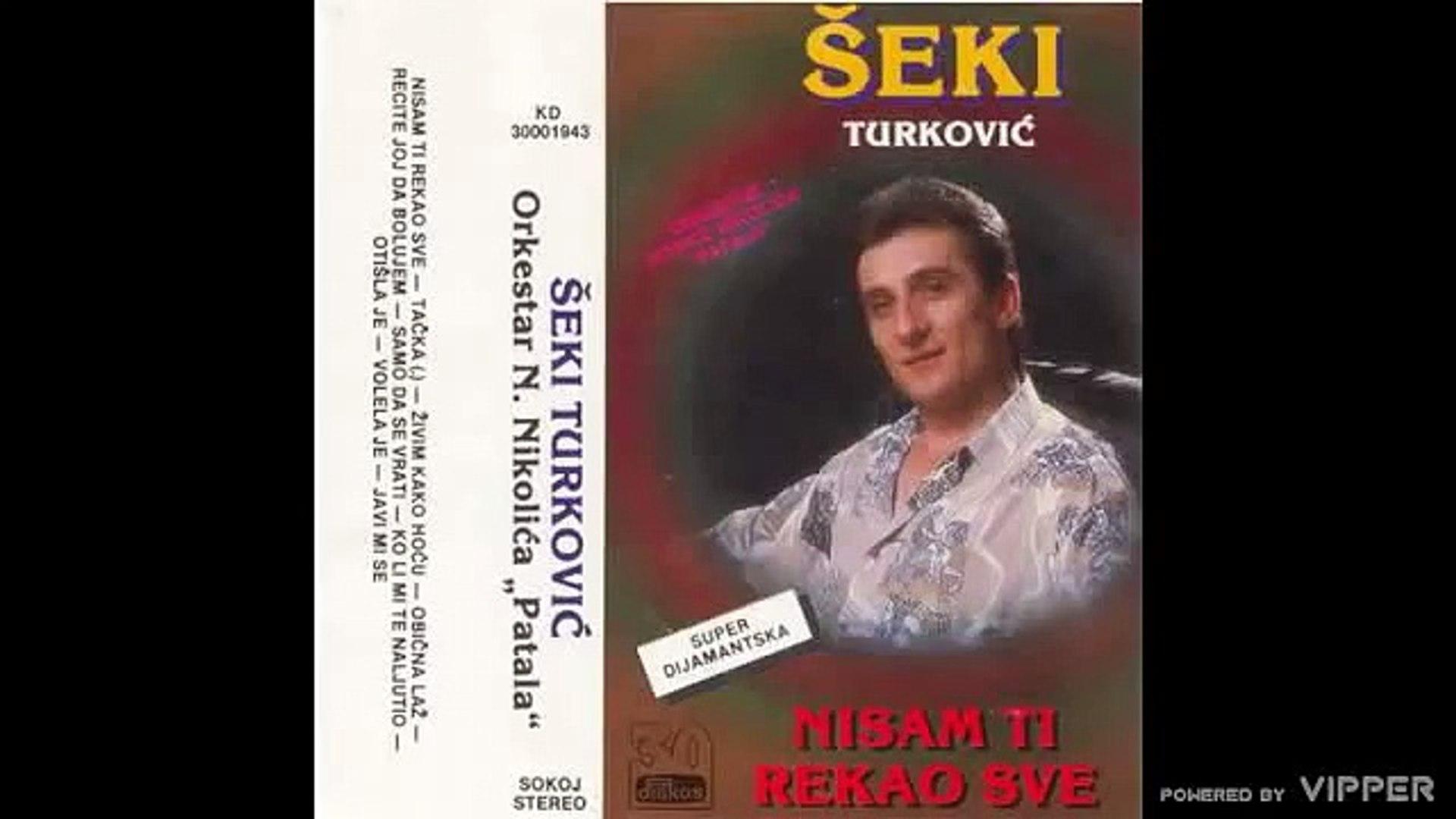 Seki Turkovic - Zivim kako hocu