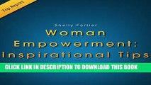 [PDF] Women Empowerment: Inspirational Female Empowerment Tips for Empowering Women! Popular