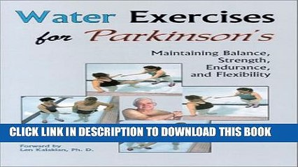 [PDF] Water Exercises for Parkinson s: Maintaining Balance, Strength, Endurance, and Flexibility