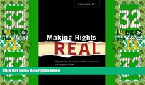 read here  Making Rights Real: Activists, Bureaucrats, and the Creation of the Legalistic State