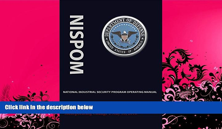 different   National Industrial Security Program Operating Manual (Nispom)