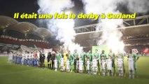Foot - L1 : Il était une fois le derby à Gerland