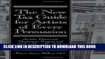 [PDF] The New Tax Guide for Artists of Every Persuasion: Actors, Directors, Musicians, Singers,