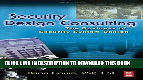 [PDF] Security Design Consulting: The Business of Security System Design Full Online
