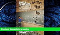 READ ONLINE Shell Shocked: On the Ground Under Israel's Gaza Assault READ NOW PDF ONLINE
