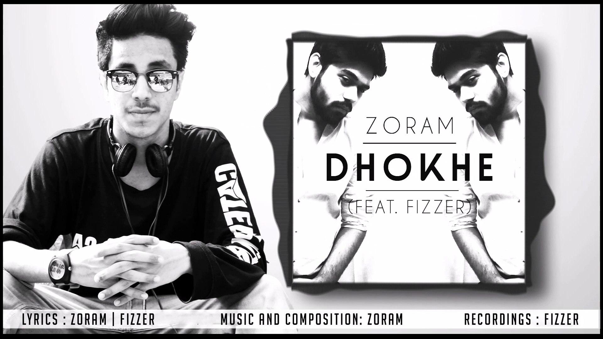 Zoram Dhokhe Ft Fizzer Official Audio Desi Hip Hop Hindi Rap Song 2016