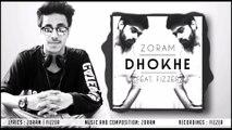 Zoram - DHOKHE (ft. Fizzer) | Official Audio | Desi Hip Hop | Hindi Rap Song 2016 |