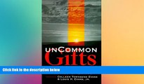 Big Deals  Uncommon Gifts:  Transforming Learning Disabilities Into Blessings  Free Full Read Best
