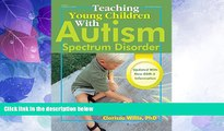 Big Deals  Teaching Young Children with Autism Spectrum Disorder  Best Seller Books Most Wanted