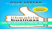 [PDF] Likeable Business: Why Today s Consumers Demand More and How Leaders Can Deliver Full Online
