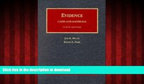 READ THE NEW BOOK Evidence, Cases and Materials: Cases and Materials (University Casebook Series)