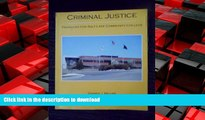 READ THE NEW BOOK Criminal Justice (Salt Lake Community College Version) (Criminal Justice in