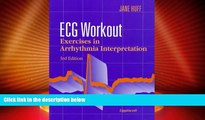 Big Deals  Ecg Workout: Exercises in Arrhythmia Interpretation  Best Seller Books Most Wanted