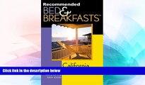 "Big Deals  Recommended Bed   Breakfastsâ""¢ California, 10th (Recommended Bed   Breakfasts Series)"