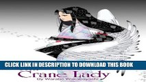 "[PDF] Japanese fairytale picture book ""Crane Lady"" by Japanese Manga artist Popular Online"