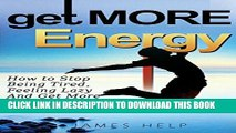 [PDF] Get More Energy: 31 Tips to Help You Stop Feeling Tired or Lazy and Get More Things Done