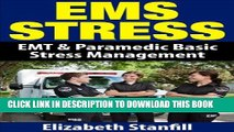 [PDF] EMS Stress: EMT   Paramedic Basic Stress Management Popular Colection